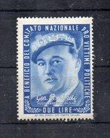 Italia - ETICHETTA - ERINNOFILO - 1945 - Pro Vittime Politiche - Gen. R. LORDI - Nuovo - Linguellato - (FDC11710) - Erinnofilia
