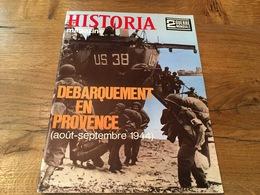 162/ HISTORIA MAGAZINE 2EME GUERRE MONDIALE N° 74 Debarquement En Provence Aout Septembre 1944 - War 1939-45