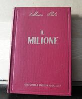 MONDOSORPRESA, (LB6)  LIBRO, MARCO POLO, IL MILIONE - Libri, Riviste, Fumetti