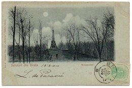 ROMANIA/ROUMANIE - SALUTARI DIN BRAILA-MONUMENTUL - 1900 - Romania