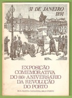 Porto - Exposição Comemorativa Do 86º Aniversário Da Revolução Do Porto - Catálogo - Portugal - Books, Magazines, Comics