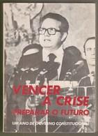 Lisboa - Vencer A Crise Preparar O Futuro - Partido Socialista - Republica Portuguesa Leiria - Portugal - Bücher, Zeitschriften, Comics