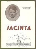 Fátima - Jacinta - Padre José Galamba De Oliveira - Igreja Catolica -  Leiria - Books, Magazines, Comics