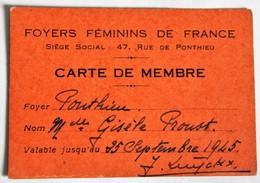1945 Carte De Membre Foyers Féminins De France 47 Rue De Ponthieu Paris Gisèle Proust - Vieux Papiers