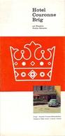 Brochure Dépliant Faltblatt Toerisme Tourisme - Hotel Couronne Brig - Wallis - Zwitserland - Schweiz Suisse - Ca 1959 - Tourism Brochures