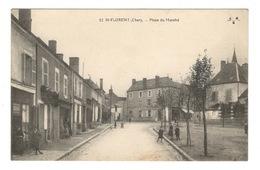 18 CHER - SAINT FLORENT Place Du Marché - Saint-Florent-sur-Cher