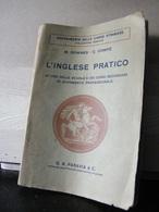 MONDOSORPRESA, (LB6)  LIBRO, L' INGLESE PRATICO, M.DOWENS C.DOMPE'  1930 - Corsi Di Lingue