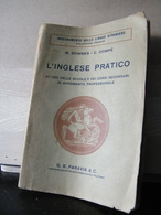 MONDOSORPRESA, (LB6)  LIBRO, L' INGLESE PRATICO, M.DOWENS C.DOMPE'  1930 - Language Trainings