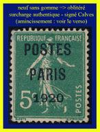 PRÉOBLITÉRÉ N° 24 - SURCHARGE SUR SEMEUSE CAMÉE N° 137 - 1920 - NEUF SANS GOMME => OBLITÉRÉ B SIGNÉ CALVES (VOIR VERSO) - 1893-1947