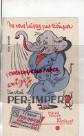 BUVARD ELEPHANT -  EXIGEZ UN VRAI PER-IMPER-TISSUS IMPERMEABLE - Animales