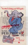 BUVARD ELEPHANT -  EXIGEZ UN VRAI PER-IMPER-TISSUS IMPERMEABLE - Animaux