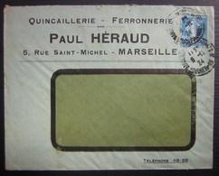 Marseille 1924 Paul Héraud Quincaillerie Ferronnerie (voir Photo Du Verso !) - Postmark Collection (Covers)