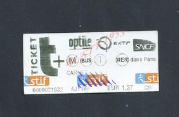 TICKET DE TRANSPORT SNCF R ATP BUS : - Chemins De Fer