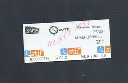 TICKET DE TRANSPORT SNCF R ATP BUS PARIS AUBERGENVILLE : - Chemins De Fer