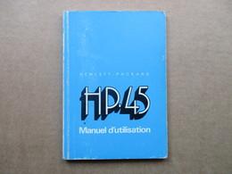 """Hewlett Packard """"HP"""" / Manuel D'utilisation HP.45 - Supplies And Equipment"""