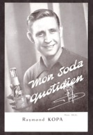 Carte Postale Publicitaire - Mon Soda Quotidien - Raymond Kopa - Sportifs