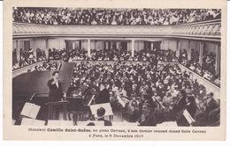 Rare CPA Le Compositeur Français Camille Saint-Saëns Au Piano, Son Dernier Concert, Salle Gaveau, Paris, 1913 - Musica E Musicisti