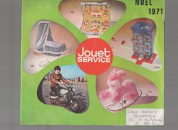(jouets) Catalogue JOUET SERVICE NOEL 1971 (CAT 1148) - Advertising