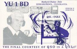Serbian Amateur Radio QSL Card YU1BD 1997 Krušedol Serbia Yugoslavia Dule - Radio Amateur