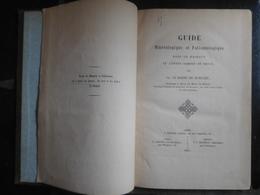 Guide Minéralogique Et Paléontologique Dans Le Hainaut & L'Entre Sambre Et Meuse 1861 - 1801-1900
