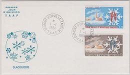 TAAF 1984 Glaciologie 2v FDC  (40394) - FDC
