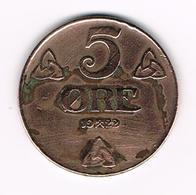 =&   NOORWEGEN  5 ORE 1922 - Norvège