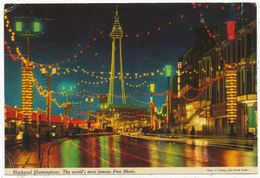 Blackpool Illuminations. The World's Most Famous Free Show - Blackpool