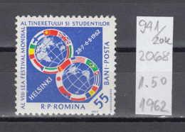 20K941 / 1962 - Michel Nr. 2068 ** MNH  ,World Youth Festival Helsinki , Romania Rumanien - 1948-.... Republics