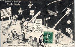 Fin Du Monde - Souvenir Du 19 Mai 1910 - Astronomie - Le Professeur Loucheur - La Comète De Halley - Evénement - Astronomie