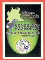 ERINNOFILIA-VIGNETTE ERINNOFILE-POLITICA-ITALIA FEDERALE -25° EMISSIONE-CARTOLINA CONGRESSO NAZIONALE LEGA LOMBARDA - Partiti Politici & Elezioni