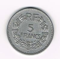 =&  FRANKRIJK 5 FRANCS 1946 B OPEN 9 - France