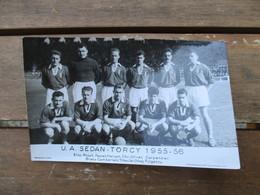 PHOTO EQUIPE  DE FOOT U.A.SEDAN.TORCY 1955-56 - Sporten