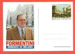 ERINNOFILIA-VIGNETTE ERINNOFILE-POLITICA-ITALIA FEDERALE --CARTOLINA ELEZIONE SINDACO FORMENTINI -  LEGA NORD - Partiti Politici & Elezioni