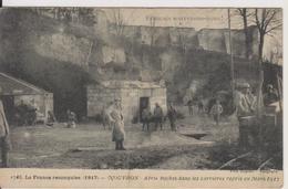 D02 - NOUVRON - ABRIS BOCHES DANS LES CARRIERES REPRIS EN MARS 1917-LA FRANCE RECONQUISE (1917) FRANCAIS SOUVENONS NOUS! - Autres Communes