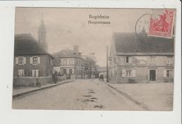 CPA Rétrécie - REGISHEIM REGUISHEIM - Hauptstrasse - France