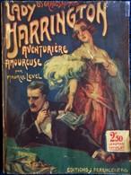 """Maurice Level - Lady Harrington , Aventurière Amoureuse - Éditions Férenczi Et Fils """" Les Grands Romans """" - ( 1926) . - 1901-1940"""