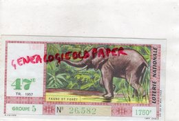 ELEPHANT - BILLET LOTERIE NATIONALE FAUNE E FORET 1957- GROUPE 5 - 1750 FRANCS - Billets De Loterie