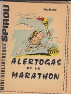 Petit Livret Collection Mini-bibliothèque SPIROU N° 165--alertogas Et Le Marathon--HULUC--mini Récit--voir 2 Scans - Livres, BD, Revues