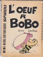 Petit Livret Collection Mini-bibliothèque SPIROU N° 210--L'OEUF A BOBO--ROSY DELIEGE--mini Récit--voir 2 Scans - Livres, BD, Revues
