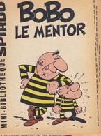 Petit Livret Collection Mini-bibliothèque SPIROU N° 166--BOBO LE MENTOR----mini Récit--voir 2 Scans - Livres, BD, Revues