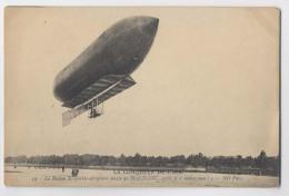"""LA CONQUETE DE L AIR  - Le Ballon Dirigeable-aéroplane Mixte De Malécot, Après Le """" Lâchez Tout !"""" - Dirigeables"""