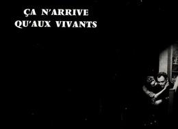 Dossier De Presse Cinéma. Ca N'arrive Qu'aux Vivants, De Tony Saytor Avec Raymond Pellegrin, Giselle Pascal, Magali Noël - Cinema Advertisement