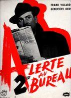 Dossier De Presse Cinéma. Alerte Au 2ème Bureau De Jean Stelli Avec Marc Cassot, Jean Tissier, Martine Sarcey. - Cinema Advertisement