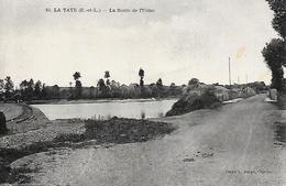 28)  LE TAYE - La Route De L' Usine - France