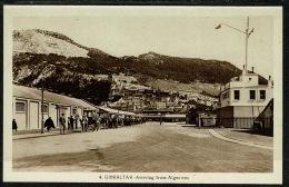 RB 1218 - Early Postcard - Arriving From Algeciras Spain - Gibraltar - Gibraltar