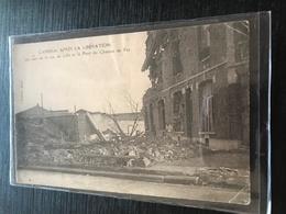 59 Cambrai 1918 Apres Liberation Rue De Lille Reste Pont Chemein De Fer - Cambrai