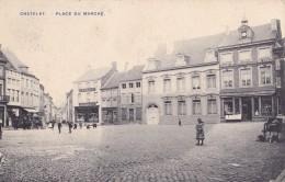 Châtelet Place Du Marché Circulée En 1910 - Châtelet