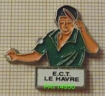 TENNIS DE TABLE ECT LE HAVRE Dpt 76 SEINE MARITIME - Tenis De Mesa