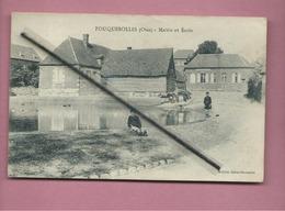 CPA  - Fouquerolles  -(Oise) - Mairie Et Ecole  -( Mare )- - Sonstige Gemeinden