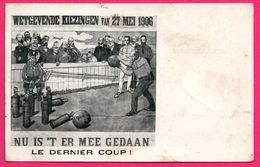 Fantaisie - Bowling - Wetgevende Kiezingen Van 27 Mei 1906 - Nu Is't Ermee Gedaan - Dernier Coup - Elections Législative - Bowling